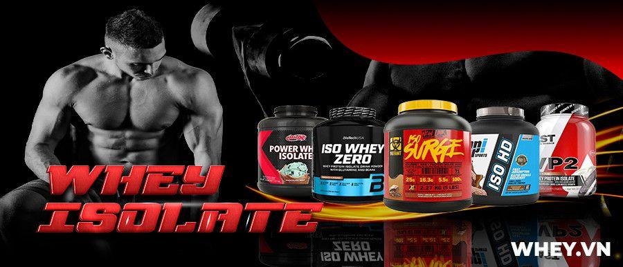 Whey Protein Isolate là sản phẩm whey tinh khiết, hỗ trợ tăng cơ cho người tập gym. Whey Protein Isolate nhập khẩu chính hãng, cam kết giá rẻ tại Hà Nội TpHCM